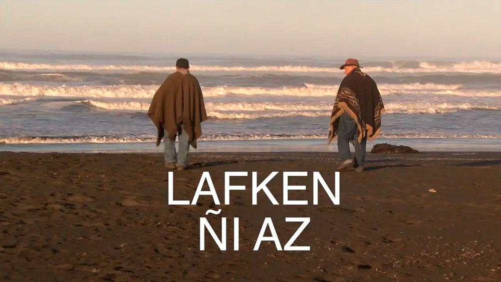 Lafken ñi az (El mar entrega sus conocimientos)